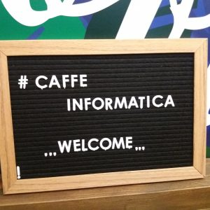 Caffe Informatica - welcome sign